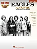 Eagles Acoustic - Guitar Play-Along Vol. 161
