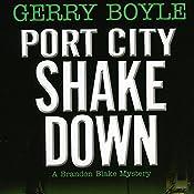Port City Shakedown: A Brandon Blake Crime Novel | Gerry Boyle
