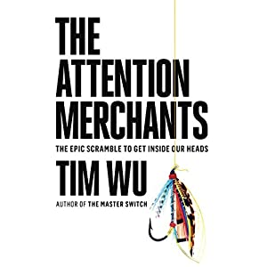 The Attention Merchants Hörbuch