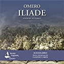 Iliade Audiobook by  Omero Narrated by Claudio Carini
