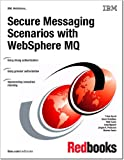 Secure Messaging Scenarios With WebSphere MQ