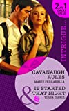 Cavanaugh Rules. Marie Ferrarella. It Started That Night (Mills & Boon Intrigue) (026389567X) by Ferrarella, Marie