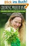 Growing Marijuana - A Beginners Guide...