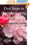 Five Steps to Communicating with Spir...