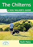 Ruth Paley The Chilterns: A Dog Walker's Guide