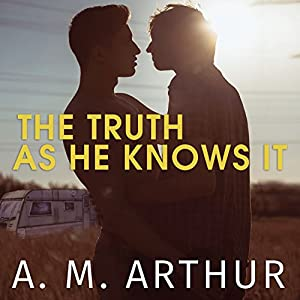 The Truth as He Knows It Hörbuch