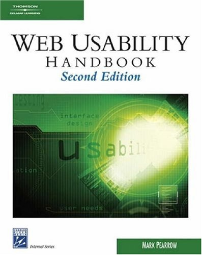 Web Site Usability Handbook (Internet Series)