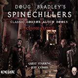 Doug Bradleys Spinechillers, Volume 11: Classic Horror Short Stories
