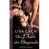 """Der Preis der Begierdevon """"Lisa Cach"""""""