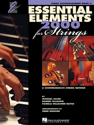 Essential Elements 2000 for Strings - Book 2: Piano Accompaniment PDF