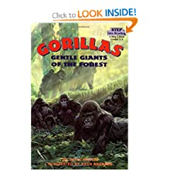 Gorillas: Gentle Giants of the Forest (Step-Into-Reading, Step 3) by Joyce Milton and Bryn Barnard