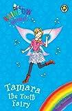 Rainbow Magic: Tamara the Tooth Fairy