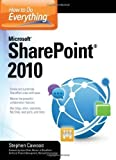 img - for How to Do Everything Microsoft SharePoint 2010 by Cawood, Stephen (2010) book / textbook / text book