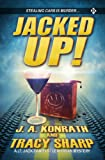 img - for Jacked Up! (A Lt. Jack Daniels/Leah Ryan Mystery) book / textbook / text book