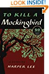 To Kill A Mockingbird: 50th Anniversa...