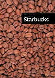 Franklin Watts Built for Success: The Story of Starbucks