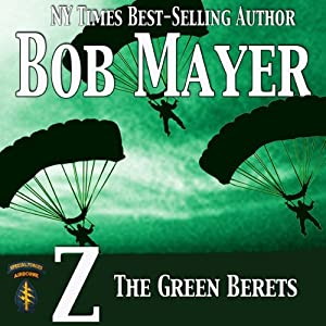 Z: The Green Beret Series | [Bob Mayer]
