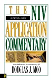 The NIV Application Commentary 2 Peter, Jude (0310201047) by Moo, Douglas  J.