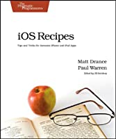 iOS Recipes: Tips and Tricks for Awesome iPhone and iPad Apps ebook download