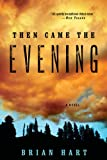 img - for Then Came the Evening: A Novel book / textbook / text book