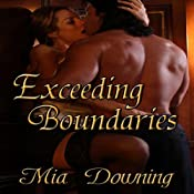 Exceeding Boundaries | [Mia Downing]