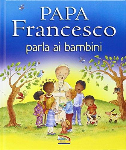 Papa Francesco parla ai bambini PDF