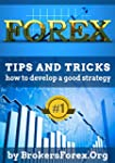 Forex: Tips And Tricks How to Develop...