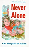 img - for Never Alone: (Freestyle 12+) by Smith, M. McCoy (1993) Paperback book / textbook / text book