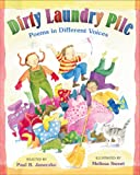 Dirty Laundry Pile: Poems in Different Voices (0061136131) by Janeczko, Paul B.