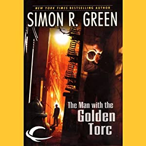 The Man with the Golden Torc: Secret Histories, Book 1 | [Simon R. Green]