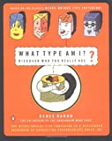 What Type Am I? Discover Who You Really Are (014026941X) by Renee Baron