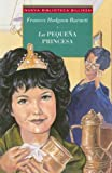 La Pequena Princesa / A Little Princess (Nueva Biblioteca Billiken) (Spanish Edition)