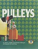 Pulleys (Early Bird Physics) (0822522144) by Sally M. Walker