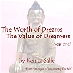 The Worth of Dreams, The Value of Dreamers | Ken La Salle