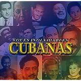 Voces Inolvidables Cubanas Vol. 1