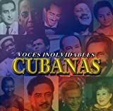 Voces Inolvidables Cubanas Vol. 1