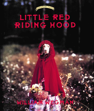 Little Red Riding Hood Mini Book: Retold and illustrated with color photographs by William Wegman, mini