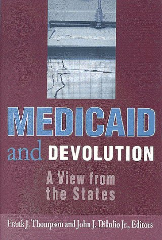 Medicaid and Devolution: A View from the States