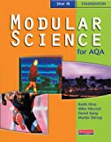 Modular Science for AQA: Fondation Year 10 (0435571907) by Hirst, Keith