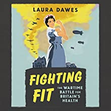 Fighting Fit Audiobook by Laura Dawes Narrated by Karen Cass, Laura Dawes