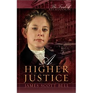 """A Higher Justice"" by James Scott Bell :Book Review"