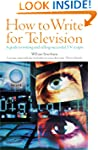 How To Write For Television 6e