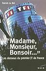 Madame, Monsieur, Bonsoir... : Les dessous du premier JT de France par Patrick Le Bel