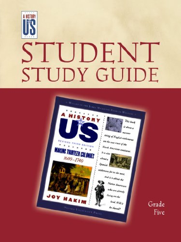 Making Thirteen Colonies: Elementary Grades Student Study Guide, A History of US: Student Study Guide pairs with A History of US: Book Two PDF