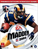 Madden NFL 2003 (Prima's Official Strategy Guide) (0761540008) by Cohen, Mark