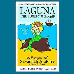Laguna the Lonely Mermaid Audiobook