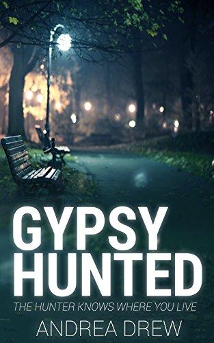 Gypsy Hunted: (A Gypsy Shields Novel - Book 1)