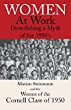 img - for Women at Work: Demolishing a Myth of the 1950's book / textbook / text book