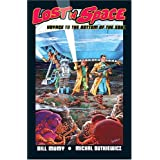 Lost In Space : Voyage To The Bottom Of The Soul ~ Bill Mumy