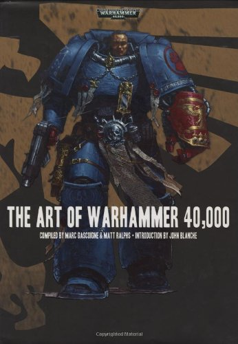 The Art of Warhammer 40,000 (Warhammer 40,000 Novels)
